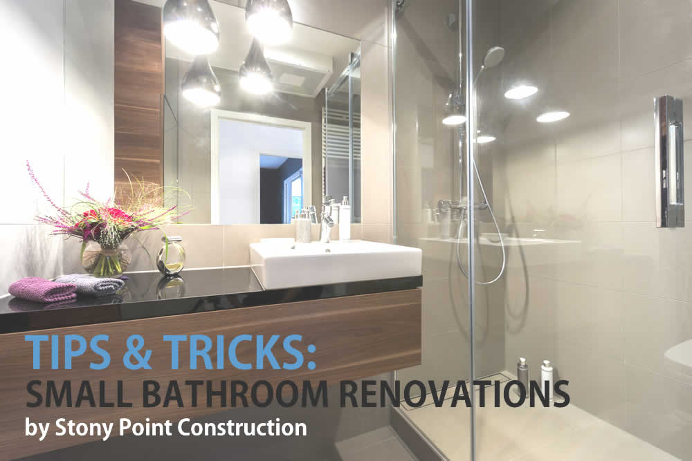 Tips Tricks For Small Bathroom Renovations Stony Point