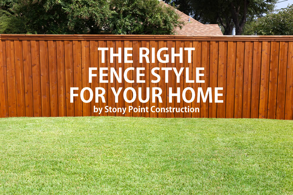 The Right Fence Style for your Home